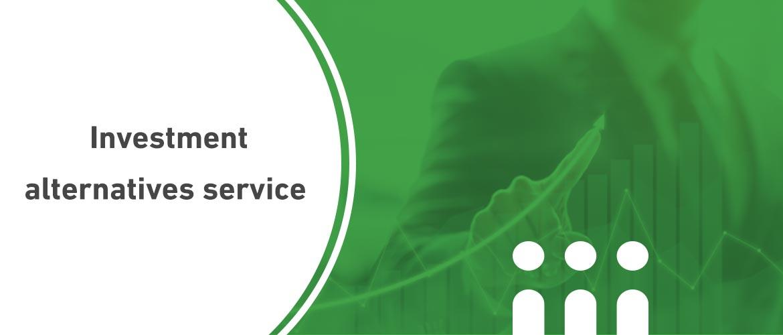 Investment alternatives service