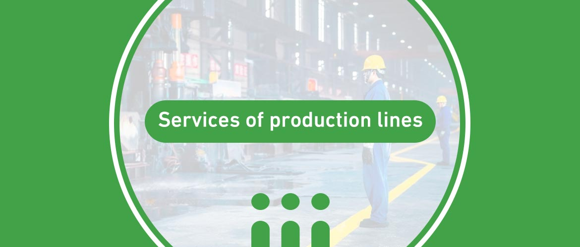 Services of production lines