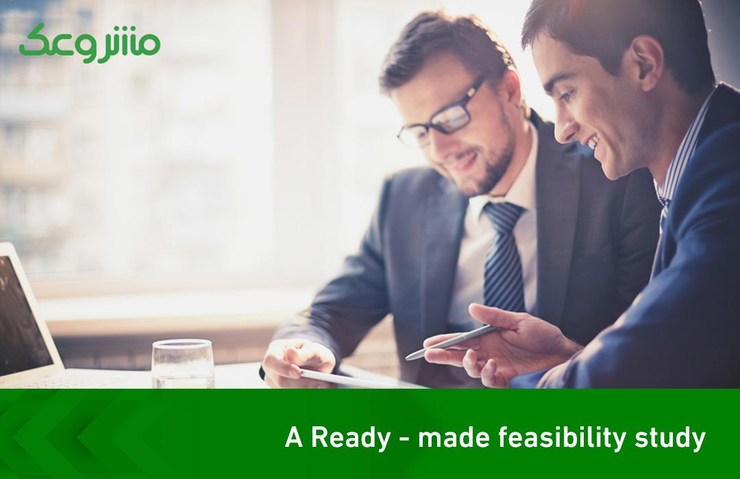 A Ready – made feasibility study